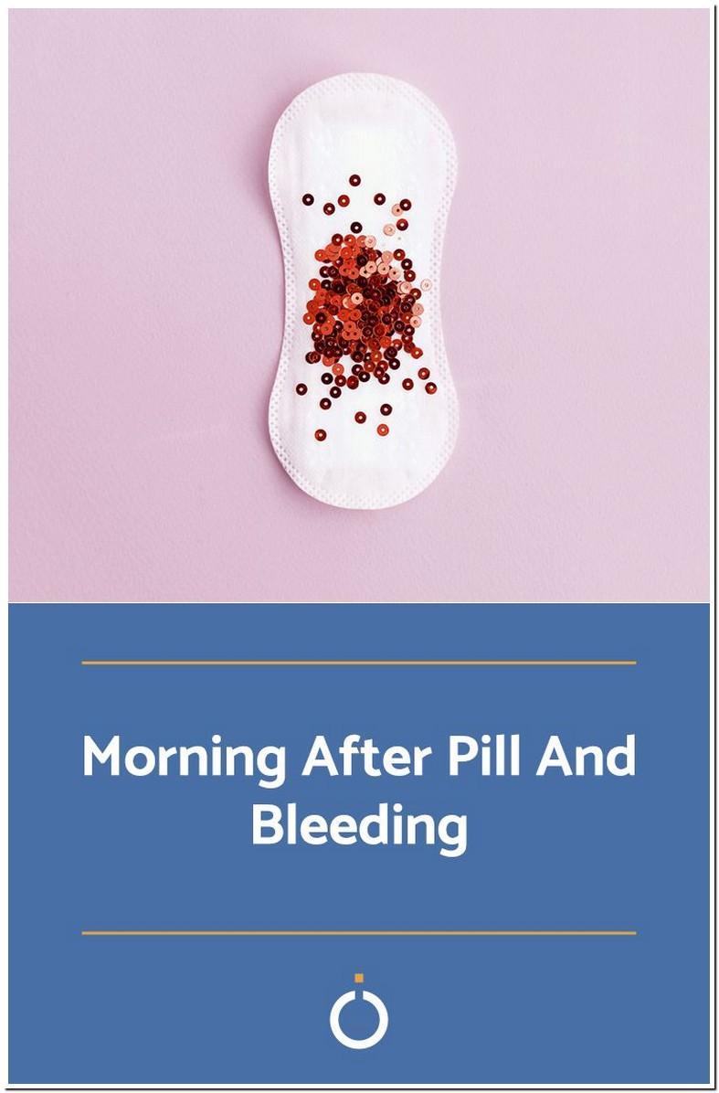 Bleeding A Week After Plan B Pill