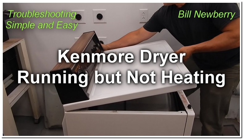 Kenmore Dryer Not Drying Very Well