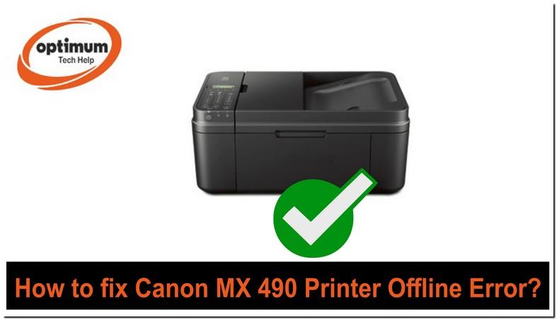 My Canon Mx490 Printer Is Offline