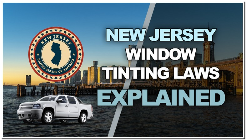 New Jersey Tint Laws 2020