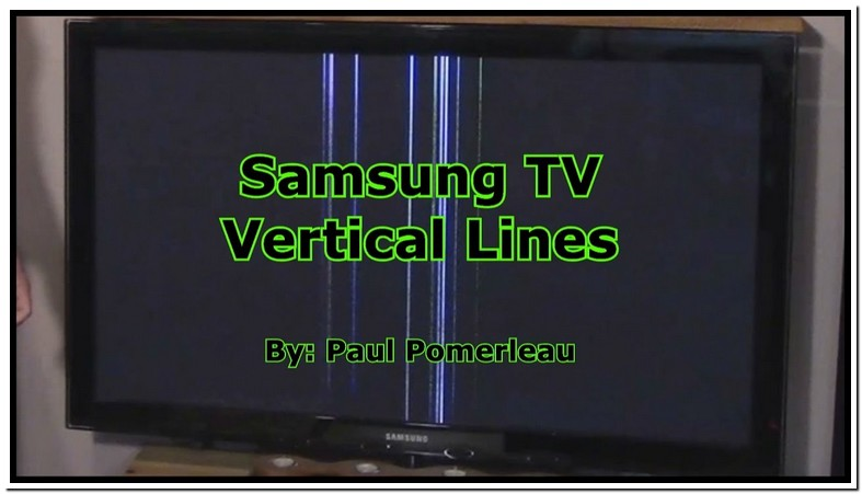 Samsung Tv Lines On Screen Led