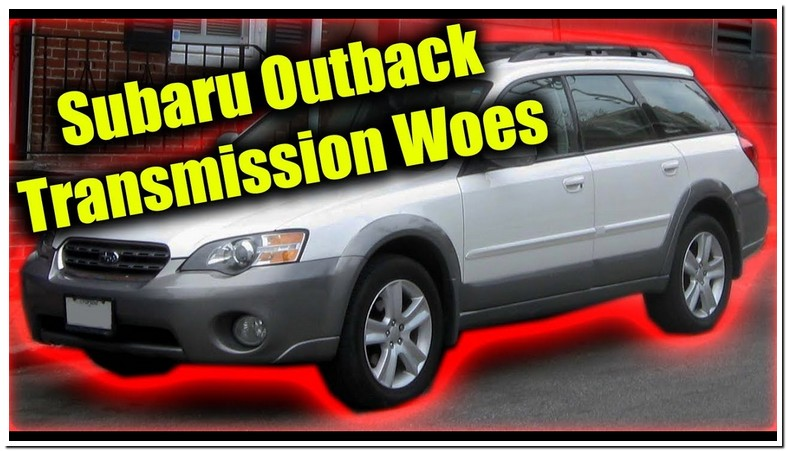 Subaru Outback Transmission Problem