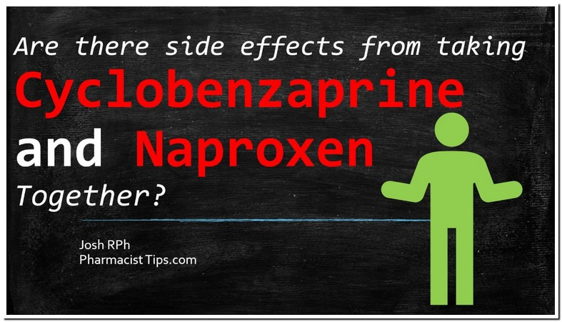 Taking Flexeril And Naproxen Together